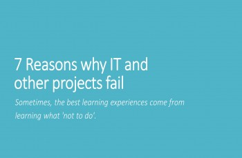 7 Reasons Your IT or Other Projects May Fail
