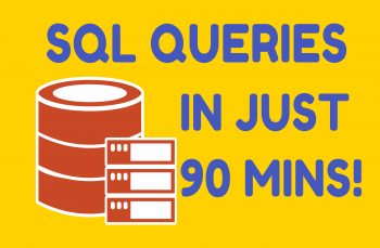 SQL: Master SQL Database Queries in Just 90 Mins!