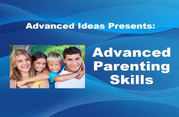 Advanced Parenting Skills - BEST Parenting Class Ever!