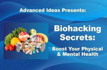 Biohacking Secrets: Boost Your Physical & Mental Health