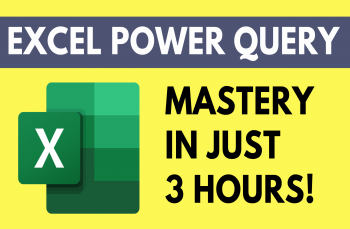 [Excel] Power Query: Master Your Data in 3 Hours!