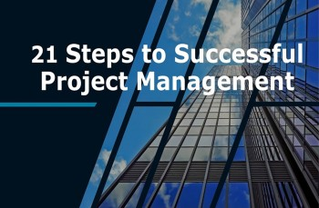 21 Steps to Successful Project Management