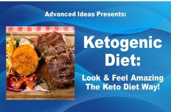 Ketogenic Diet – Look & Feel Amazing The Keto Diet Way!