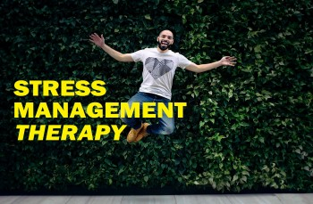Stress Management Therapy - 25 Stress Coping Skills