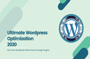 Ultimate Wordpress Optimization 2020