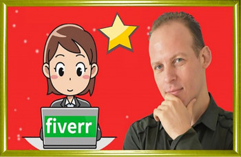 Fiverr Freelancing 2020: Sell Fiverr Gigs Like The Top 1%