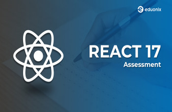 React 17 Assessment