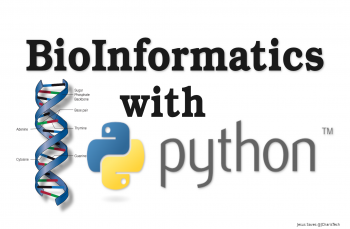 Bioinformatics with Python