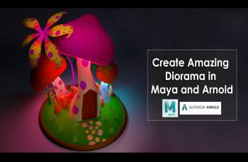 Create Amazing Diorama in Maya and Arnold