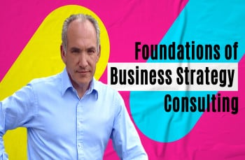 Business Strategy Consulting Masterclass