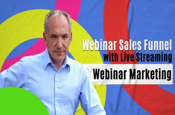 Webinar Sales Funnel with Live Streaming Webinar Marketing