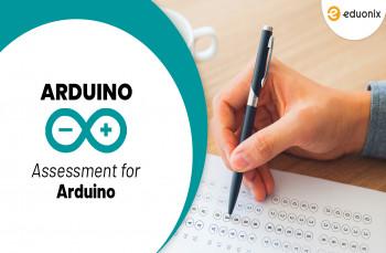 Arduino assessments