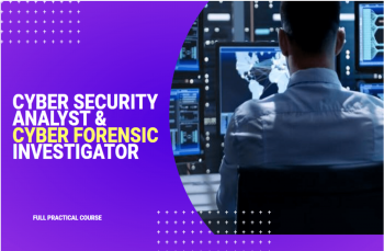 Cyber Security Analyst (CSA) - Forensic Investigation