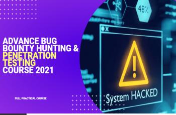 Advance Bug Bounty Hunting Penetration Testing Course 2021