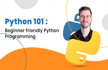 Python 101: Beginner friendly Python programming