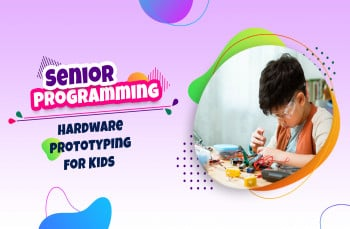 Hardware prototyping for Kids