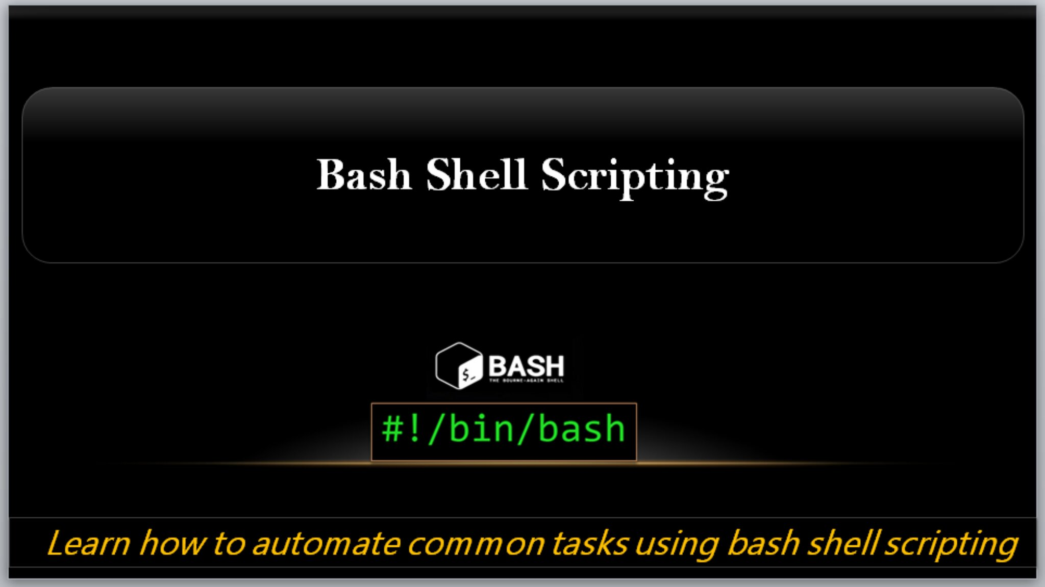 Automate repetitive  tasks with Bash Shell Scripting to save valuable
